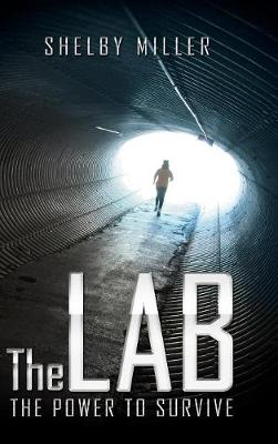 The Lab: The Power to Survive (Hardback)