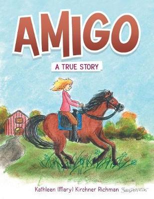 Amigo: A True Story (Paperback)