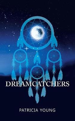 Dreamcatchers (Paperback)