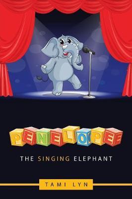 Penelope the Singing Elephant (Paperback)