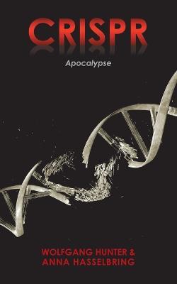 Crispr: Apocalypse (Paperback)