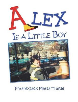 Alex Is a Little Boy (Paperback)
