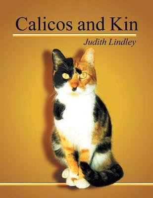 Calicos and Kin (Paperback)