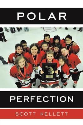 Polar Perfection (Paperback)