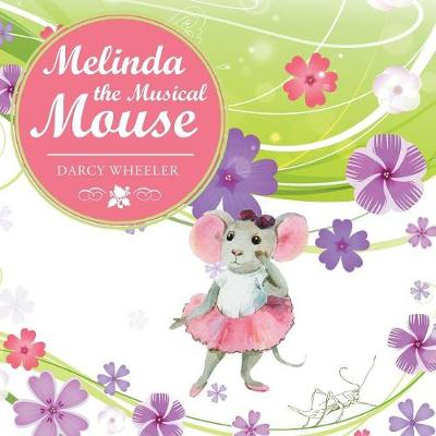 Melinda the Musical Mouse (Paperback)
