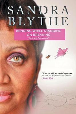 Bending While Standing on Breaking (Paperback)