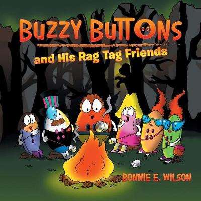 Buzzy Buttons and His Rag Tag Friends (Paperback)