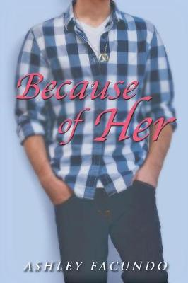 Because of Her (Paperback)