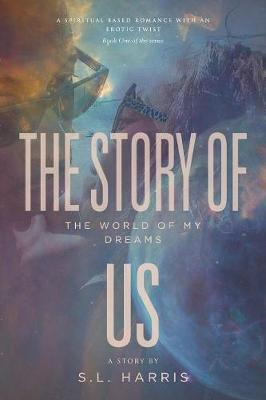 The Story of Us: The World of My Dreams (Paperback)