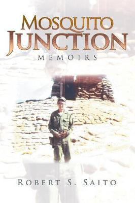 Mosquito Junction: Memoirs (Paperback)