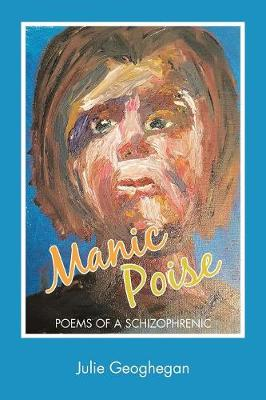 Manic Poise: Poems of a Schizophrenic (Paperback)