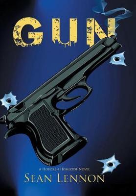 Gun: A Hoboken Homicide Novel (Hardback)