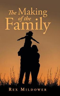 The Making of the Family (Hardback)