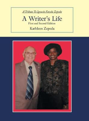 A Writer's Life: First and Second Edition (Hardback)
