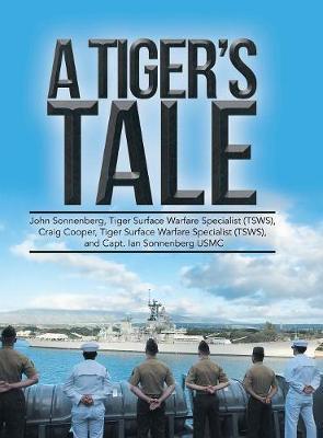 A Tiger's Tale (Hardback)