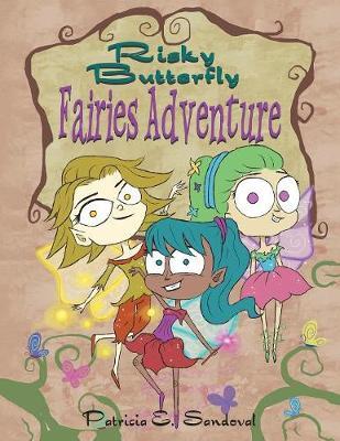 Risky Butterfly Fairies Adventure (Paperback)
