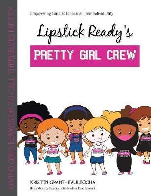 Lipstick Ready's Pretty Girl Crew (Paperback)