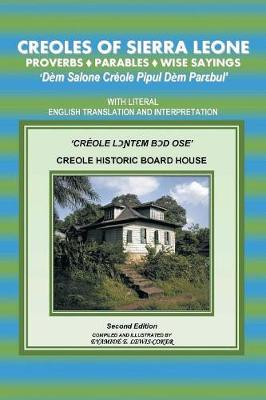 Creoles of Sierra Leone Proverbs ?parables?wise Sayings (Paperback)
