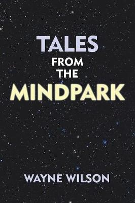 Tales from the Mindpark (Paperback)
