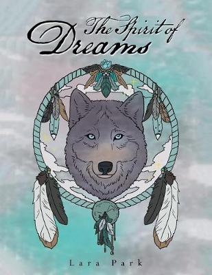 The Spirit of Dreams (Paperback)