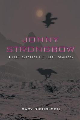 Jonny Strongbow: The Spirits of Mars (Paperback)