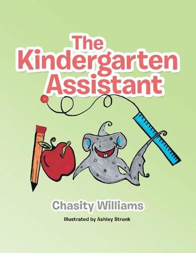 The Kindergarten Assistant (Paperback)