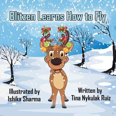Blitzen Learns How to Fly (Paperback)