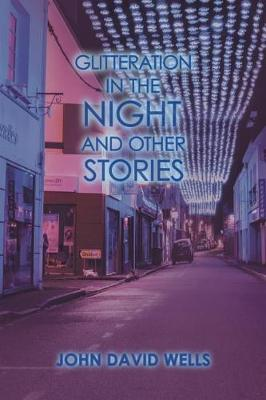 Glitteration in the Night and Other Stories (Paperback)