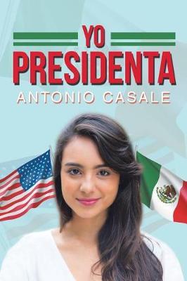 Yo Presidenta (Paperback)