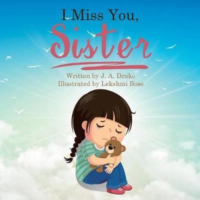 I Miss You, Sister (Paperback)