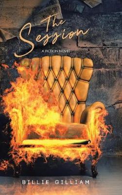 The Session: A Fiction Novel (Hardback)