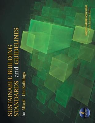 Sustainable Building Standards and Guidelines for Mixed-Use Buildings (Paperback)