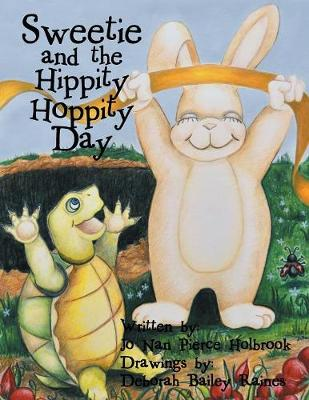 Sweetie and the Hippity Hoppity Day (Paperback)