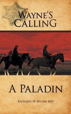 Wayne's Calling: A Paladin (Paperback)