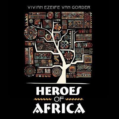 Heroes of Africa (Paperback)