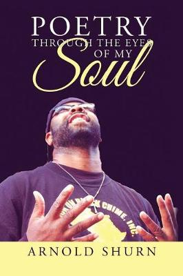 Poetry Through the Eyes of My Soul (Paperback)