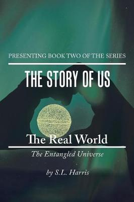The Real World: The Entangled Universe (Paperback)
