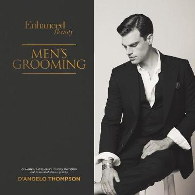 Enhanced Beauty: Men's Grooming (Paperback)
