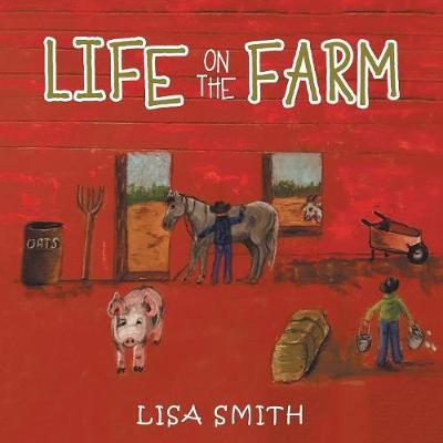 Life on the Farm (Paperback)