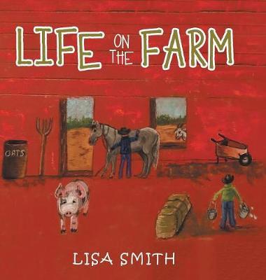 Life on the Farm (Hardback)