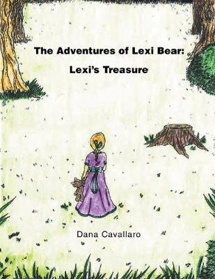 The Adventures of Lexi Bear: Lexi's Treasure (Paperback)