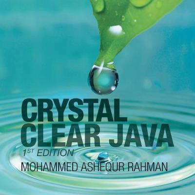 Crystal Clear Java: 1St Edition (Paperback)