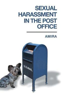 Sexual Harassment in the Post Office (Hardback)