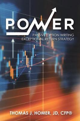 Power: Passive Option Writing Exceptional Return Strategy (Paperback)