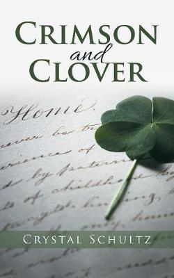Crimson and Clover (Paperback)