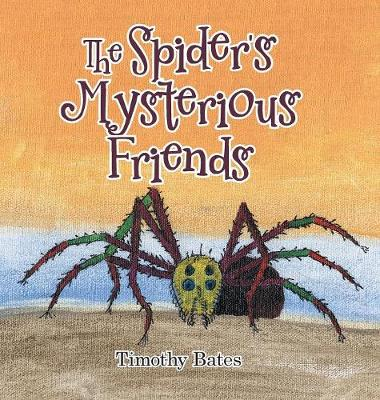 The Spider's Mysterious Friends (Hardback)