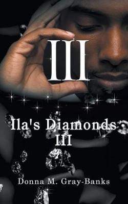 Ila's Diamonds III (Paperback)