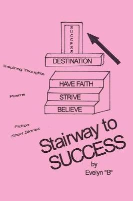 Stairway to Success (Paperback)