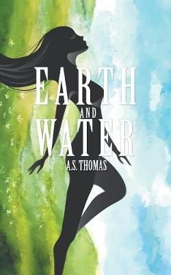 Earth and Water (Paperback)