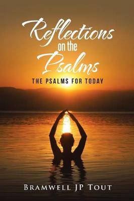 Reflections on the Psalms: The Psalms for Today (Paperback)
